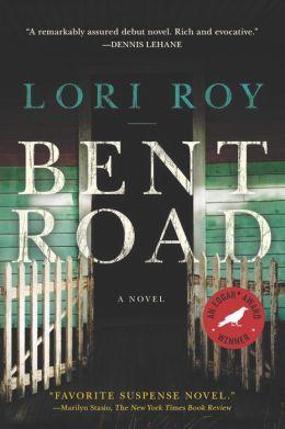 Bent Road: A Novel
