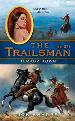 Terror Town (Trailsman Series #351)