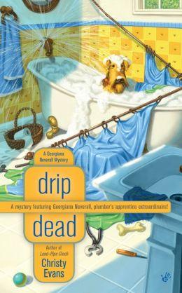 Drip Dead (Georgiana Neverall Series #3)
