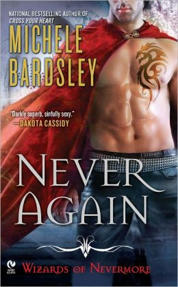 Never Again (Wizards of Nevermore Series #1)