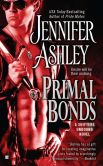 Book Cover Image. Title: Primal Bonds (Shifters Unbound Series #2), Author: Jennifer Ashley