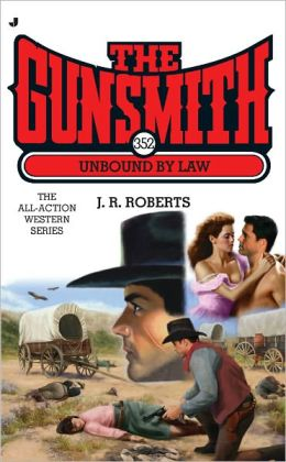 Unbound by Law (Gunsmith Series #352)