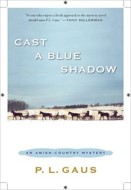 Cast a Blue Shadow (Amish-Country Mystery Series #4)