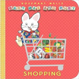 Shopping (Baby Max and Ruby Series)