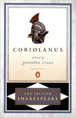 Coriolanus (Pelican Shakespeare Series)