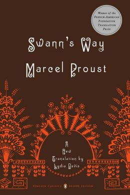 Swann's Way: In Search of Lost Time, Volume 1 (Penguin Classics Deluxe Edition)