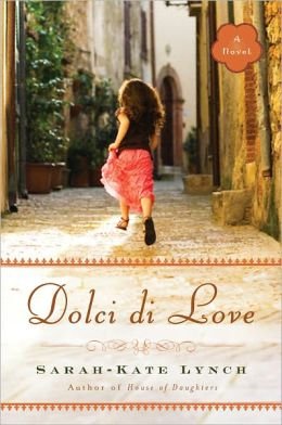 Dolci di Love: A Novel