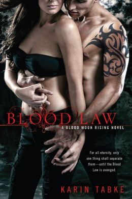 Blood Law (Blood Moon Rising Series #1)