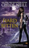 Book Cover Image. Title: Hard Bitten (Chicagoland Vampires Series #4), Author: Chloe Neill