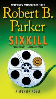 Sixkill (Spenser Series #39)