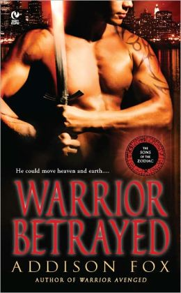 Warrior Betrayed: The Sons of the Zodiac