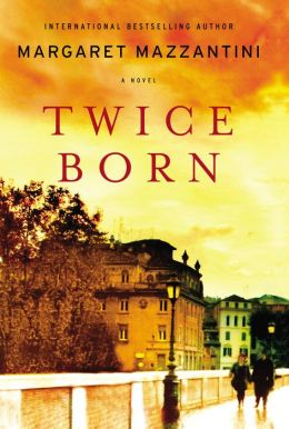 Twice Born: A Novel (Movie Tie-In)