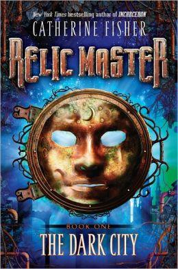 The Dark City (Relic Master Series #1)