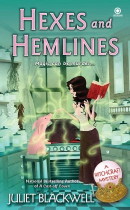 Hexes and Hemlines (Witchcraft Mystery Series #3)