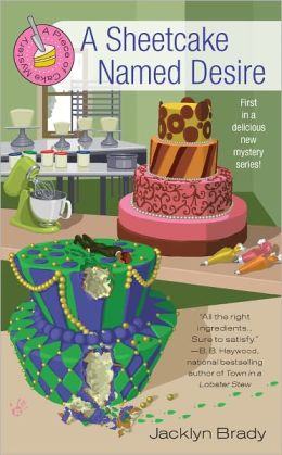 A Sheetcake Named Desire (Piece of Cake Mystery Series #1)