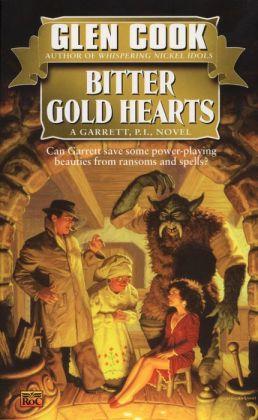 Bitter Gold Hearts (Garrett, P. I. Series #2)