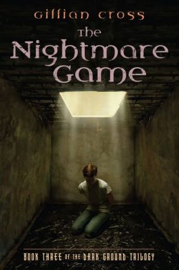 Dark Ground #3: The Nightmare Game: The Nightmare Game