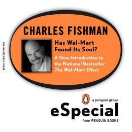 Has Wal-Mart Found Its Soul?: A New Introduction to the National Bestseller The Wal-Mart Effect: A Penguin eSpecial