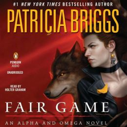 Fair Game: Alpha and Omega Series, Book 3