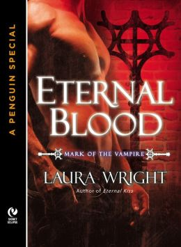 Eternal Blood: The Mark of the Vampire (A Penguin Special from New American Library)