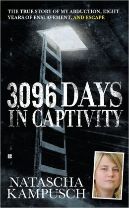 3,096 Days in Captivity: The True Story of My Abduction, Eight Years of Enslavement, and Escape