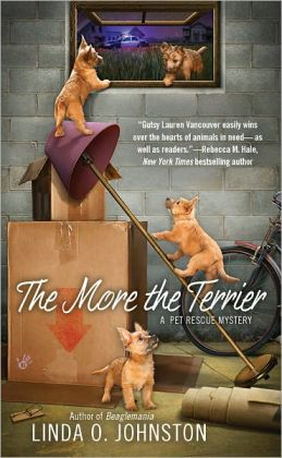 The More the Terrier (Pet Rescue Mystery Series #2)