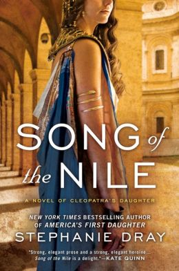 Song of the Nile (Cleopatra's Daughter Series #2)