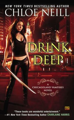 Drink Deep (Chicagoland Vampires Series #5)