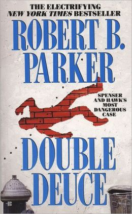 Double Deuce (Spenser Series #19)