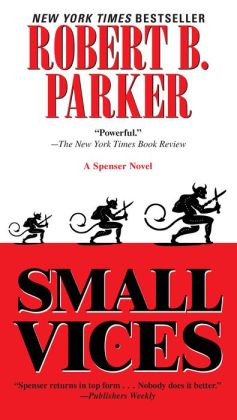 Small Vices (Spenser Series #24)