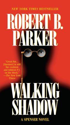 Walking Shadow (Spenser Series #21)