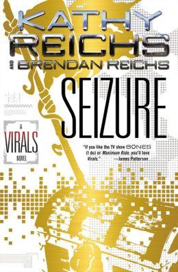 Seizure (Virals Series #2)