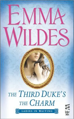 The Third Duke's The Charm: Ladies In Waiting (InterMix)