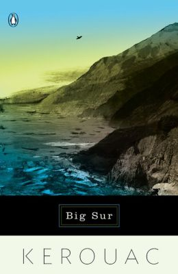 Jack Kerouac's travel book Big Sur