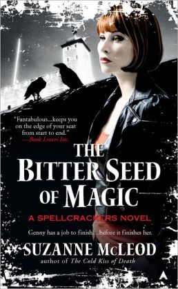 The Bitter Seed of Magic (Spellcrackers Series #3)