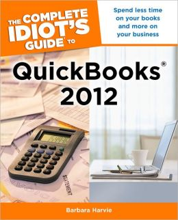 The Complete Idiot's Guide to QuickBooks 2012