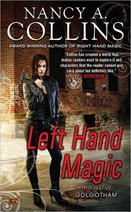 Left Hand Magic (Golgotham Series #2)