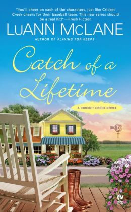 Catch of a Lifetime (Cricket Creek Series #2)