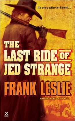 The Last Ride of Jed Strange