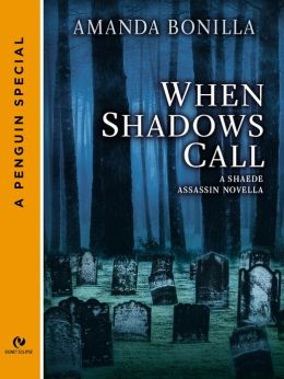 When Shadows Call: A Shaede Assassin Novella