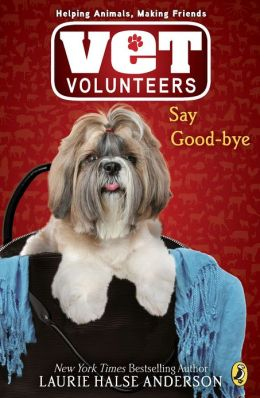 Say Good-Bye (Vet Volunteers Series #5)