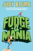 Book Cover Image. Title: Fudge-a-Mania, Author: Judy Blume