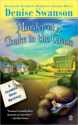 Murder of a Snake in the Grass (Scumble River Series #4)