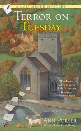 Terror on Tuesday (Lois Meade Series #2)
