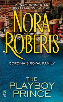 The Playboy Prince: (Cordina's Royal Family)