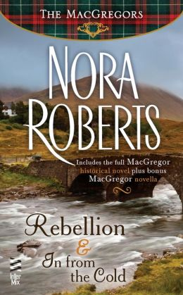 Rebellion & In from the Cold (MacGregors Series)