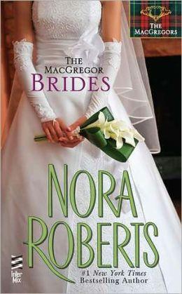 The MacGregor Brides (MacGregors Series #7)