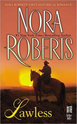 Lawless: (InterMix) by Nora Roberts | 9781101569559 | NOOK ...