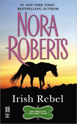 Irish Rebel (Irish Hearts Series #3)