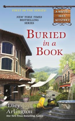 Buried in a Book (Novel Idea Mystery Series #1)